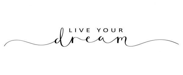 LIVE YOUR DREAM black brush calligraphy banner